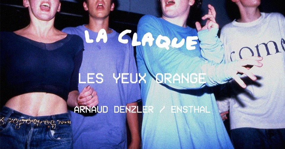 La Claque invite Les Yeux Orange
