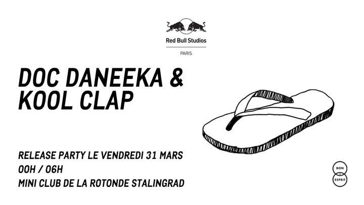 Red Bull Studios Paris présente : Doc Daneeka et Kool Clap