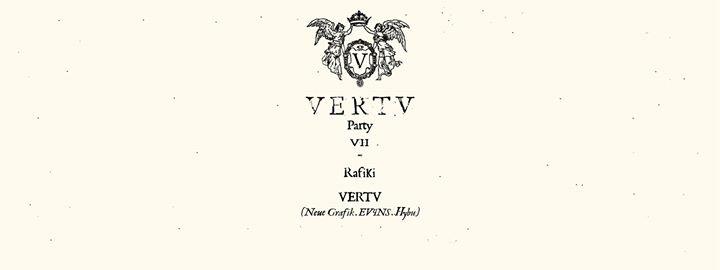 Vertv w/ Rafiki & Vertv dj (Neue Grafik, Hybu & Ev4ns)