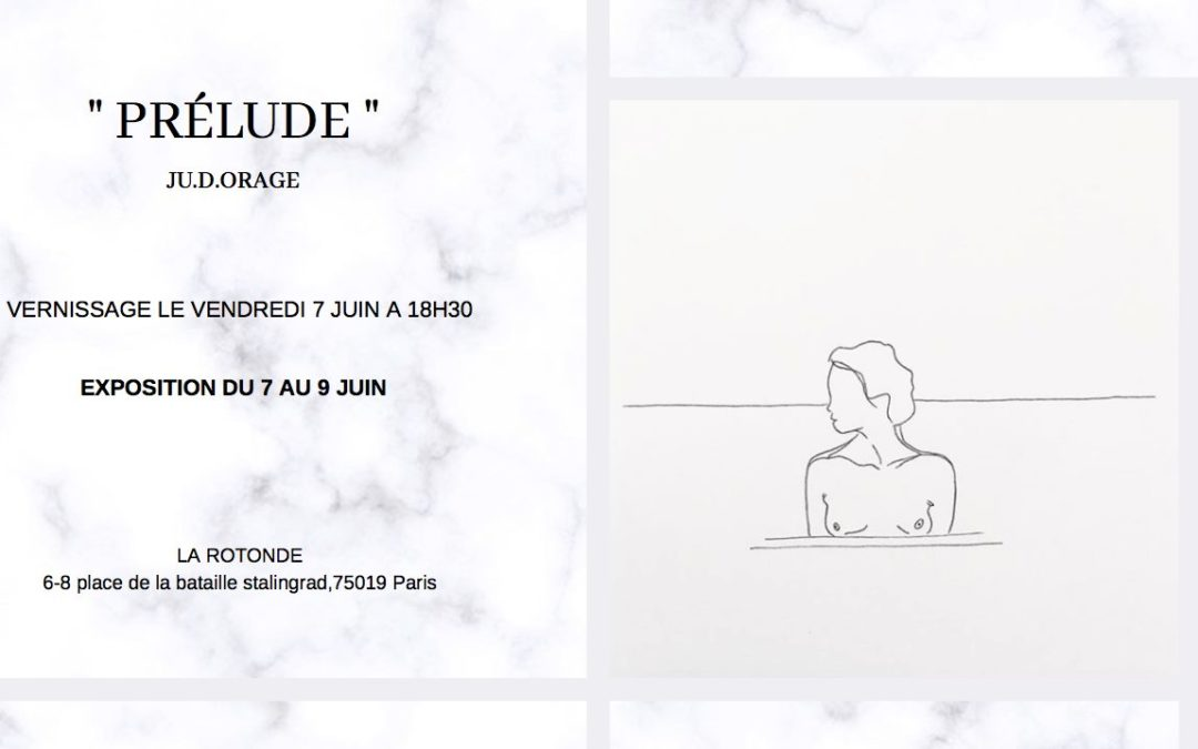 "Exposition "" Prélude "" – Ju.d.orage"