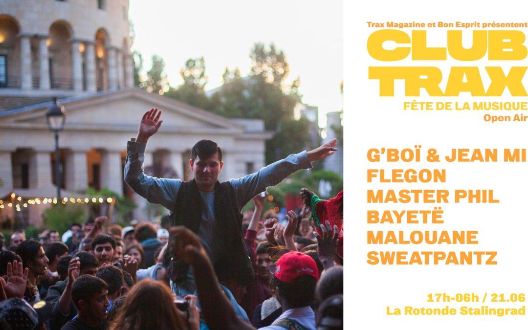 Club Trax : Fête de la musique