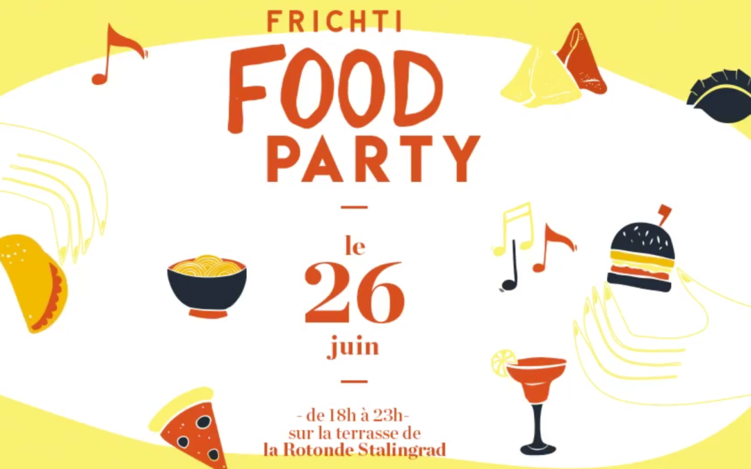 Frichti Food Party : Street Food à 3€ & 6€