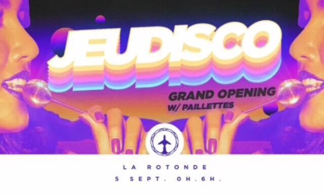 Jeudisco – Grand Opening
